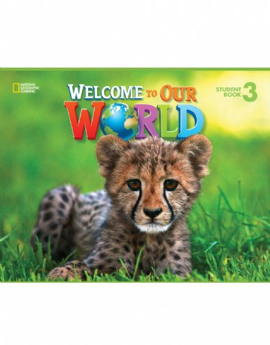 Welcome to Our World 3 Level(s): Pre-A1 (Student's Book + Workbook)